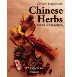 Clinical Handbook of Chinese Herbs: Desk Reference (BC556)