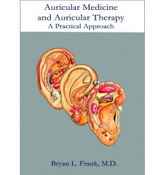 Auricular Medicine and Auricular Therapy: A Practical Approach (BC114)