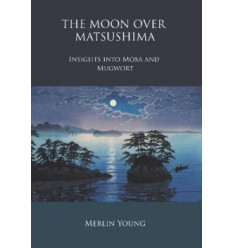 Moon over Matsushima Insights into Moxa and Mugwort (BC27224)